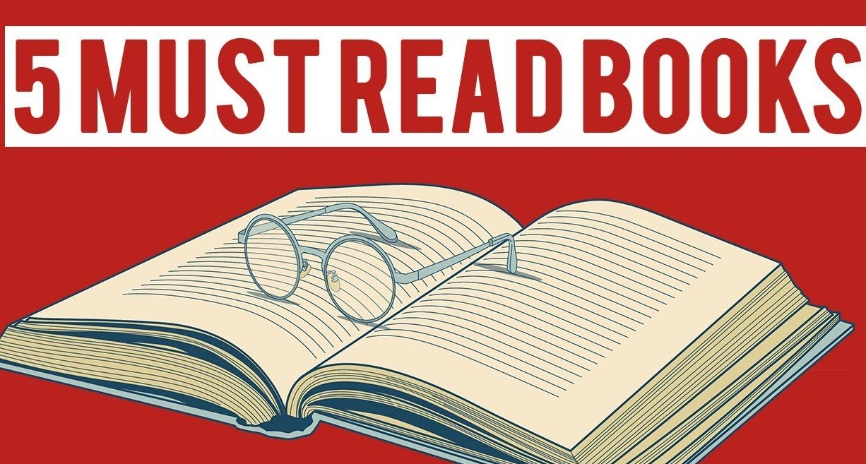 5 Books You Need To Read